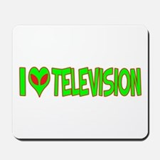 I Love-Alien Television Mousepad
