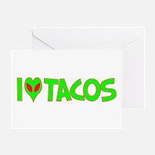 I Love-Alien Tacos Greeting Card