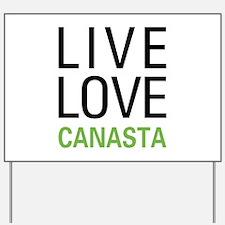 Live Love Canasta Yard Sign