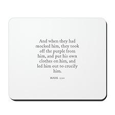 MARK  15:20 Mousepad