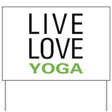 Live Love Yoga Yard Sign