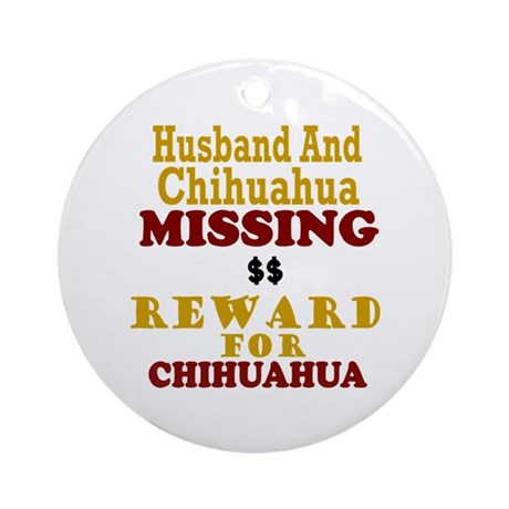 Husband & Chihuahua Missing Ornament (Round)