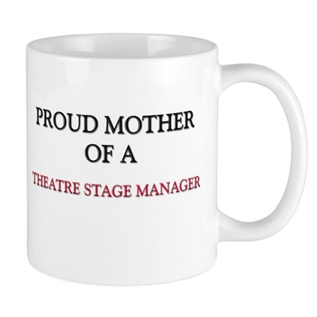 Proud Mother Of A THEME PARK MANAGER Mug