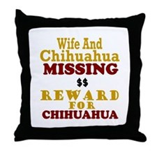 Wife & Chihuahua Missing Throw Pillow