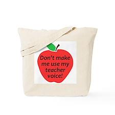 Teacher Voice Tote Bag