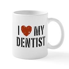 I Love My Dentist Mug