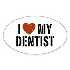 I Love My Dentist Oval Decal