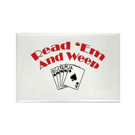 Read Em and Weep! Rectangle Magnet (100 pack)