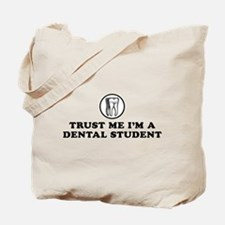 Trust Me I'm a Dental Student Tote Bag