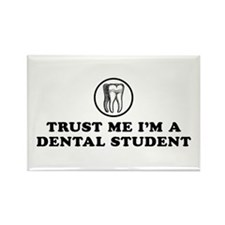 Trust Me I'm a Dental Student Rectangle Magnet