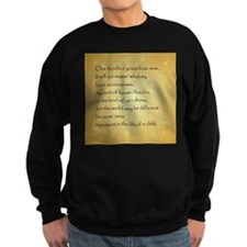 ONE HUNDRED YEARS Sweatshirt