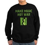 Make Music Not War Sweatshirt (dark)
