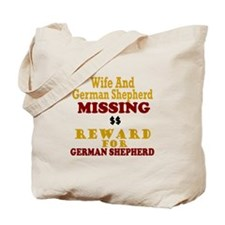 Wife & German Shepherd Missing Tote Bag