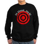 Hit Me! I Dare Ya! Sweatshirt (dark)