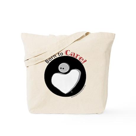 Born to Care Tote Bag