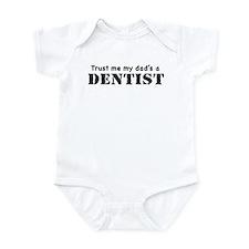 Trust Me My dad's a Dentist Onesie