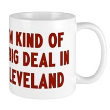 Big Deal in Cleveland Mug