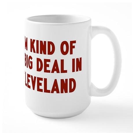Big Deal in Cleveland Large Mug