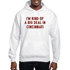 Big Deal in Cincinnati Hoodie