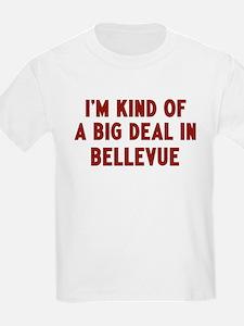 Big Deal in Bellevue T-Shirt