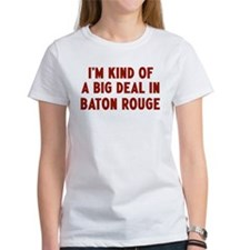 Big Deal in Baton Rouge Tee