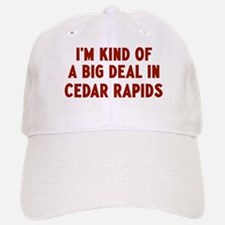 Big Deal in Cedar Rapids Baseball Baseball Cap