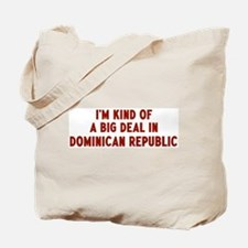 Big Deal in Dominican Republi Tote Bag