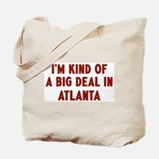 Big Deal in Atlanta Tote Bag