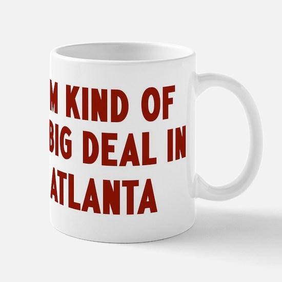 Big Deal in Atlanta Mug