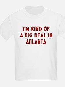 Big Deal in Atlanta T-Shirt