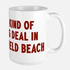 Big Deal in Deerfield Beach Mug