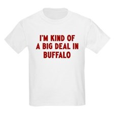 Big Deal in Buffalo T-Shirt