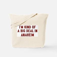 Big Deal in Anaheim Tote Bag