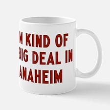 Big Deal in Anaheim Mug