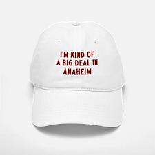 Big Deal in Anaheim Baseball Baseball Cap
