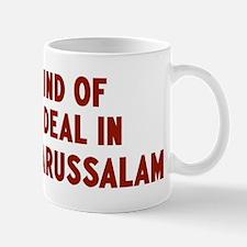 Big Deal in Brunei Darussalam Mug