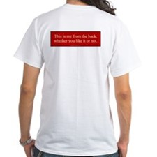 This is me from the front / back Shirt