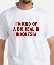 Big Deal in Indonesia Shirt