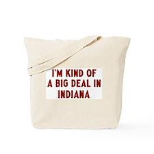 Big Deal in Indiana Tote Bag