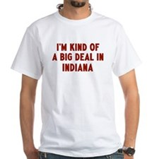 Big Deal in Indiana Shirt