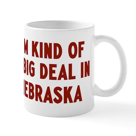 Big Deal in Nebraska Mug