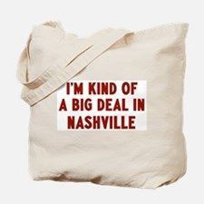 Big Deal in Nashville Tote Bag