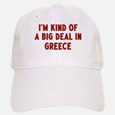 Big Deal in Greece Baseball Baseball Cap