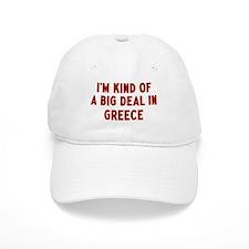 Big Deal in Greece Baseball Cap