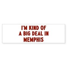 Big Deal in Memphis Bumper Bumper Sticker