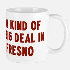 Big Deal in Fresno Mug
