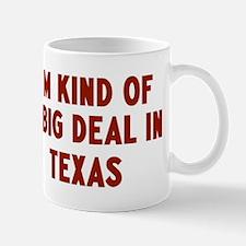 Big Deal in Texas Mug