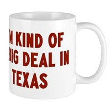Big Deal in Texas Mug