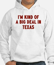 Big Deal in Texas Hoodie