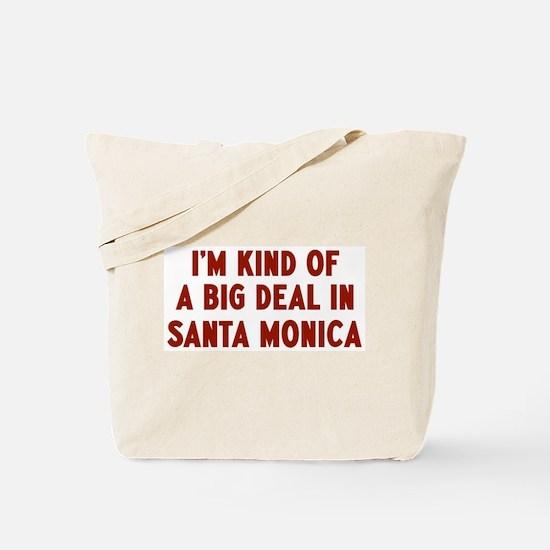 Big Deal in Santa Monica Tote Bag